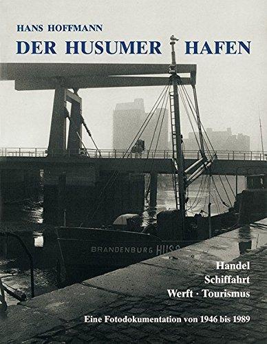 Der Husumer Hafen: Hans Hoffmann