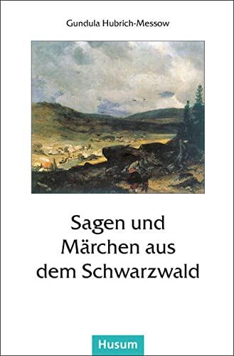9783880425125: Sagen und Märchen aus dem Schwarzwald