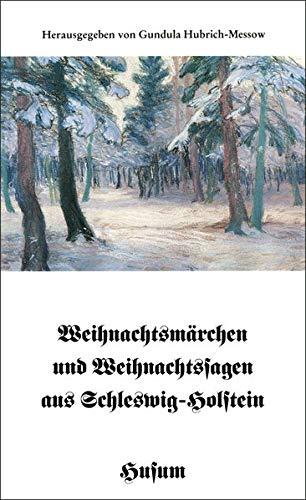 9783880425651: Weihnachtsm�rchen und Weihnachtssagen aus Schleswig-Holstein.