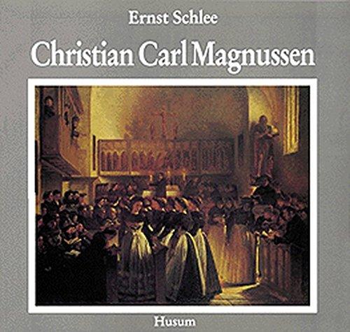 9783880425774: Christian Carl Magnussen: Ein Künstlerschicksal aus der Kaiserzeit