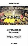 Der lachende Sarrasani.: Ernst Günther
