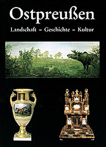 9783880428126: Ostpreussen: Landschaft, Geschichte, Kultur im Ostpreussischen Landesmuseum Lüneburg (German Edition)