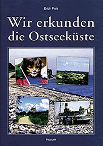 9783880429000: Wir erkunden die Ostseeküste - Schülerheft für den Heimat- und Sachunterricht in Schleswig-Holstein