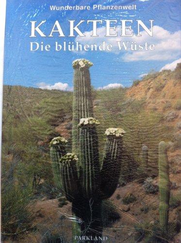 9783880597976: Kakteen. Die blühende Wüste