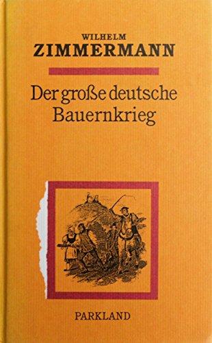 Der grosse deutsche Bauernkrieg: Wilhelm Zimmermann