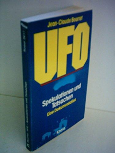 9783880650725: Ufo - Spekulationen und Tatsachen - Eine Dokumentation