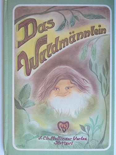 9783880690073: Das Waldmännlein. Ein Bilderbuch
