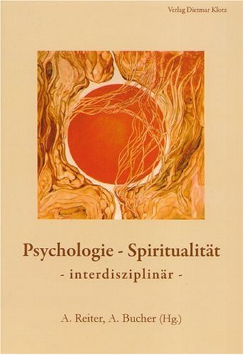 9783880745421: Psychologie und Spiritualität
