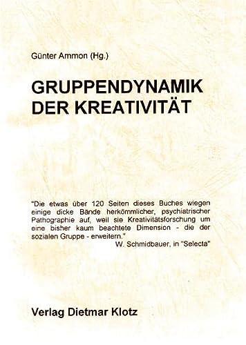 9783880746138: Gruppendynamik der Kreativität