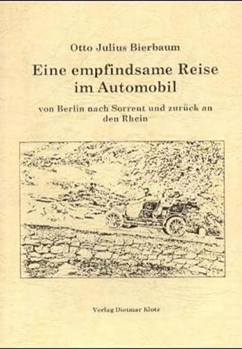Eine empfindsame Reise im Automobil von Berlin: Otto Julius Bierbaum