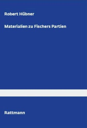 9783880861817: Materialien zu Fischers Partien
