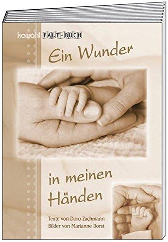 9783880870574: Ein Wunder in meinen Händen: Kawohl-Falt-Buch