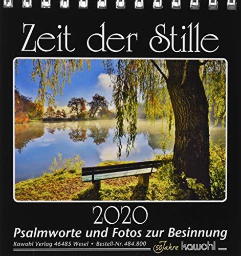 Zeit der Stille 2015: Kalender mit Psalmworten und Fotos zur Besinnung