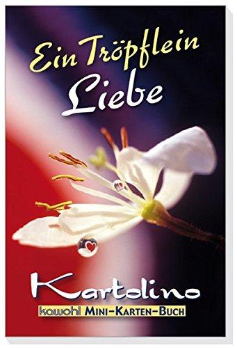 9783880879713: Ein Tröpflein Liebe: Mini-Karten Buch mit Kawohl-Top-Motiven