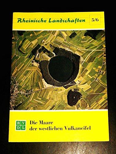9783880940000: Die Maare der westlichen Vulkaneifel (Rheinische Landschaften) (German Edition)