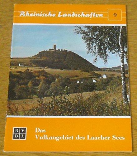 Das Vulkangebiet des Laacher Sees. Rheinische Landschaften.: Meyer, Wilhelm