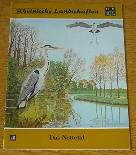 Das Nettetal. Rheinische Landschaften.: Hubatsch, Walther (Hrsg.)