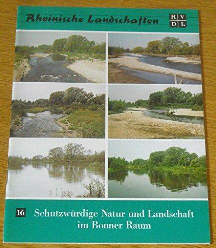 Schutzwürdige Natur und Landschaft im Bonner Raum.: Blab, Josef; Bless,