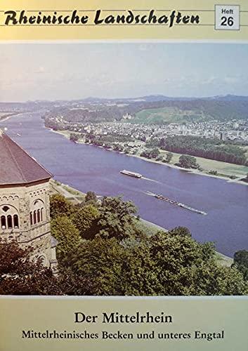 Der Mittelrhein. Rheinische Landschaften.: Kremer, Bruno P.