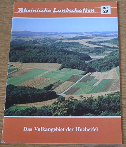 Das Vulkangebiet der Hocheifel. Rheinische Landschaften.: Kremer, Bruno P.;