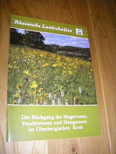 Der Rückgang der Magergrase, Feuchtwiesen und Hangmoore: Galunder, Rainer; Neumann,
