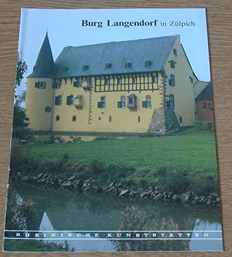 9783880947566: Burg Langendorf in Zülpich