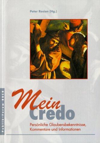 9783880950986: Mein Credo, Bd.1