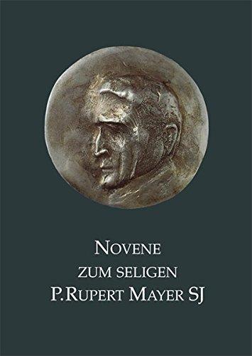 9783880966611: Novene zum seligen Rupert Mayer SJ