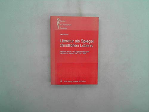 Literatur als Spiegel christlichen Lebens. Religiöse Kinder- und Jugenderzählungen ...