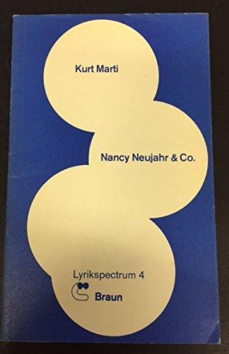 Nancy Neujahr & Co: Gedichte - signiert: Marti, Kurt