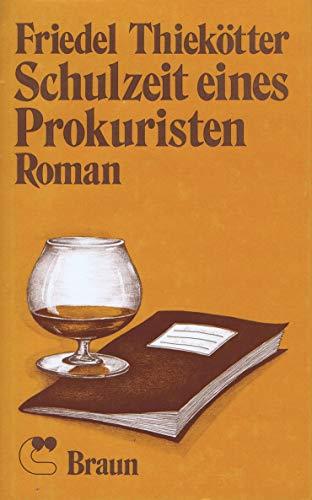 9783880971004: Schulzeit eines Prokuristen: [Roman] (German Edition)