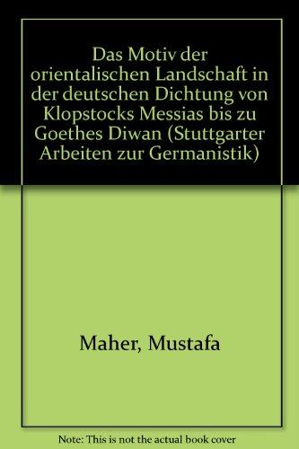 9783880990654: Das Motiv der orientalischen Landschaft in der deutschen Dichtung von Klopstocks