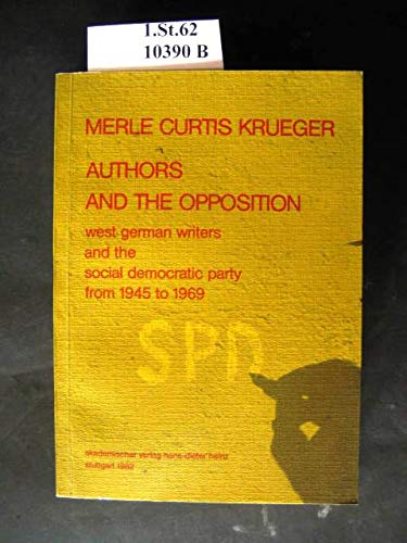 Authors and the opposition: West German writers: Krueger, Merle