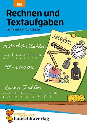 Rechnen und Textaufgaben - Gymnasium 5. Klasse: Susanne Simpson; Tina