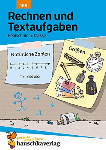 Rechnen und Textaufgaben - Realschule 5. Klasse: Laura Nitschké; Susanne