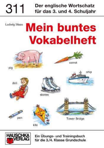 9783881003117: Mein buntes Vokabelheft. Ein Übungs- und Trainingsbuch für die 3./4. Klasse. Grundschule