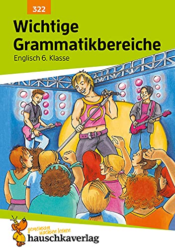 9783881003223: Englisch. Wichtige Grammatikbereiche. (2. Englischjahr): Ein Übungs- und Trainingsbuch mit Lösungen für die 6. Klasse