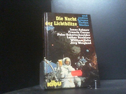 9783881017251: Die Nacht der Lichtblitze und andere Science-fiction-Stories