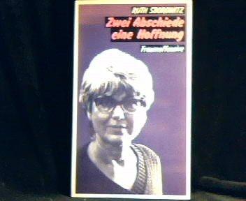 9783881041256: Zwei Abschiede, eine Hoffnung. Autobiographische Erzählungen