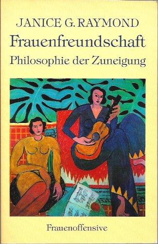 Frauenfreundschaft. Philosophie der Zuneigung