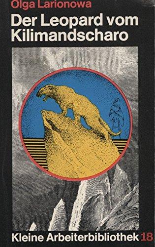 9783881120012: Der Leopard vom Kilimandscharo (Kleine Arbeiterbibliothek) (German Edition)