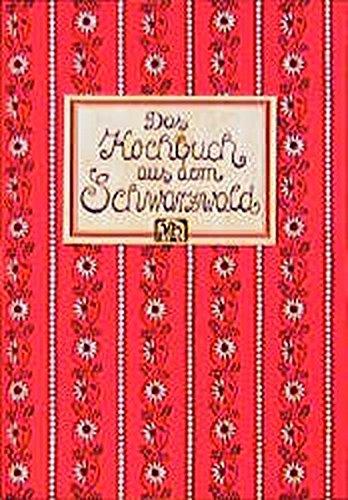 9783881170628: Das Kochbuch aus dem Schwarzwald (German Edition)