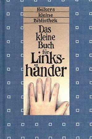 9783881174527: Das kleine Buch für Linkshänder