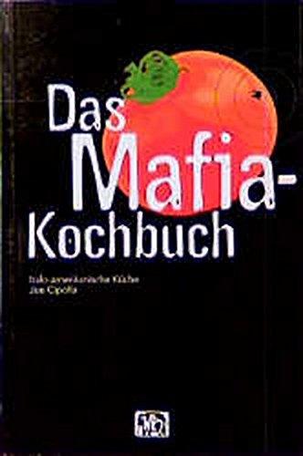 Das Mafia-Kochbuch.: Joe Cipolla
