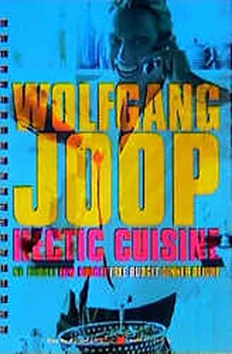 Wolfgang Joop. Hectic Cuisine. No Budgedt. Low Budget. Free Budget. Dinner Deluxe.