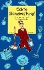 9783881175319: Echte Glanzleistung!, m. Reisenähzeug