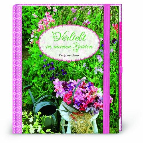 9783881178303: Verliebt in meinen Garten - Das Eintragbuch