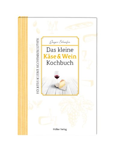 9783881178747: Das kleine Käse & Wein-Kochbuch