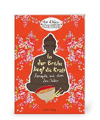 9783881178815: Der kleine Küchenfreund: In der Brühe liegt die Kraft ...