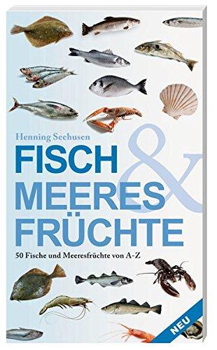 9783881179690: Fisch und Meeresfrüchte: 50 Fische und Meeresfrüchte von A bis Z